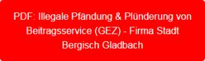 PDF-Plünderung & Pfändung von Firma Bergisch Gladbach